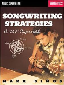 Songwriting Strategies A 360-Degree Approach
